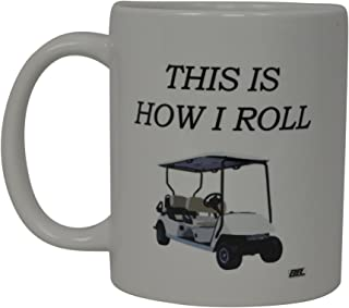 Best Funny Golf Coffee Mug This is How I Roll Golf Cart Novelty Cup Joke Great Gag Gift Idea For Office Work Adult Humor Employee Boss Golfers