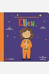 The Solar System with - El Sistema Solar con Ellen (English and Spanish Edition) Board book