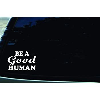 Inspirational Quotes stickers Window Truck Car Vinyl Bumper Sticker Decal 5 Be A Nice Human