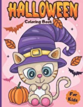Halloween Coloring Book for kids: Ages 2-4 3-6 Happy Halloween Coloring Book for Toddlers and Preschool | A Fun Children C...