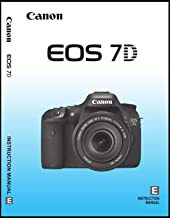 Big Mike's Canon EOS 7D Digital Camera User's Instruction Manual