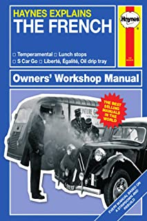 The French - Haynes Explains (Owners' Workshop Manual)
