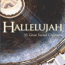 Beethoven: 'Hallelujah' [Chorus: Welten singen Dank und Ehre...Preiset ihn, ihr Engelchöre (Angels) with preceding recit.: Bald ist gänzlich überwunden (Jesus) from Christus am Ölberge Op. 85] (1970 Digital Remaster)