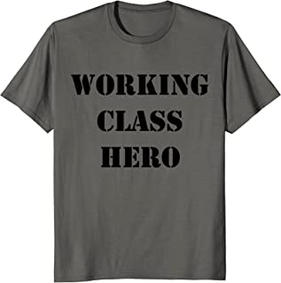 Working Class Hero TShirt