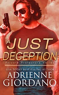 A Just Deception: A Romantic Suspense Series