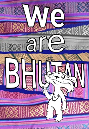 We Are Bhutan: Young Writers from the Land of the Thunder Dragon (We Are Publishing Book 1) (English Edition)