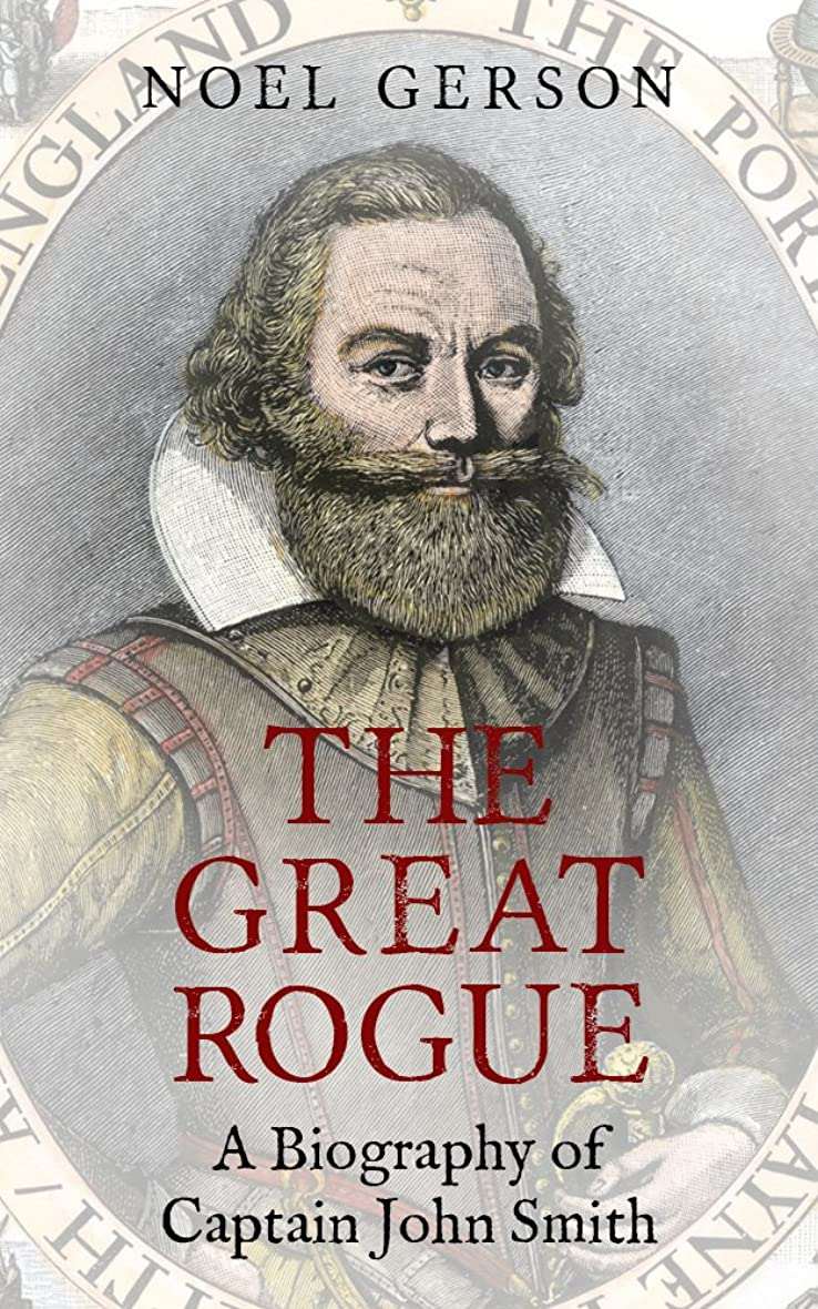 グローブリハーサル拡張The Great Rogue: A Biography of Captain John Smith (English Edition)