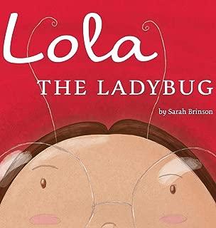 Lola the Ladybug