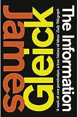 The Information: A History, a Theory, a Flood Kindle Edition