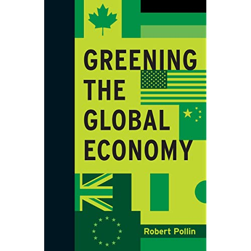 Greening the Global Economy (Boston Review Originals)