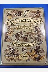 Forgotten Arts Gebundene Ausgabe