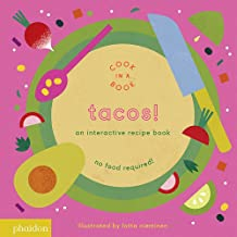 Tacos!: An Interactive Recipe Book (Cook In A Book)