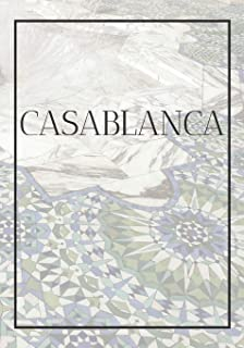 Casablanca: A decorative book for coffee tables, bookshelves, bedrooms and interior design styling: Stack International ci...