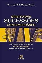 Direito das Sucessões Contemporâneo: um conceito Abrangente do Direito Sucessório e seus Aspectos Processuais (Portuguese ...