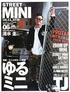 STREET MINI (ストリートミニ) 2014年 06月号 [雑誌]