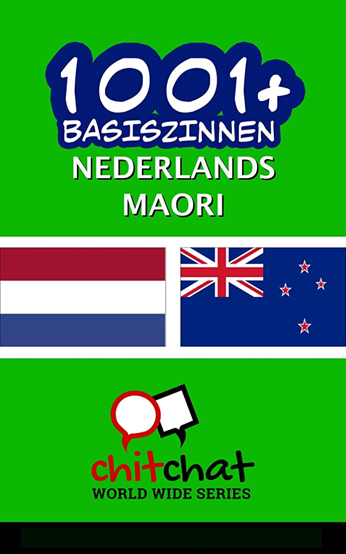 面積アラスカ楽しい1001+ basiszinnen Nederlands - Maori (Dutch Edition)