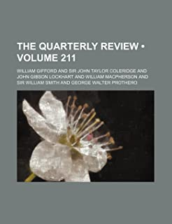 The Quarterly Review (Volume 211)