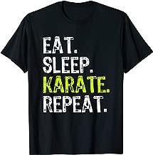 Eat Sleep Karate Repeat Funny Cool Lover Gift Christmas T-Shirt