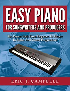 Easy Piano for Songwriters and Producers
