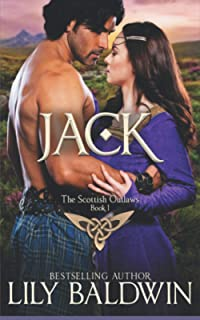 Jack: A Scottish Outlaw (Highland Outlaws)