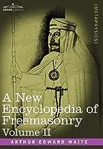 A New Encyclopedia of Freemasonry, Volume II