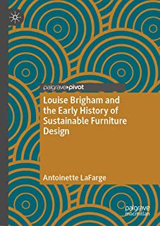 Louise Brigham and the Early History of Sustainable Furniture Design