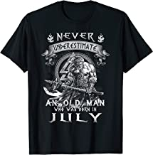 Never Underestimate An Old Man Who Was Born In July TShirt