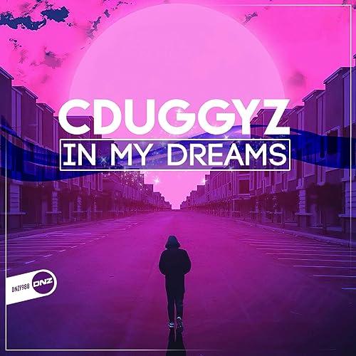 CDuggyz - In My Dreams