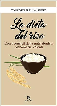 La dieta del riso (Leggereditore)