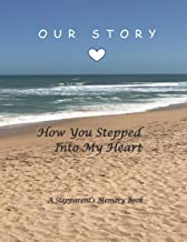 How You Stepped Into My Heart: A Memory Book (Stepparent Memory Journal - Colored Version)