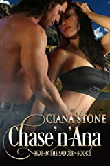 Chase'n'Ana (Hot in the Saddle) Kindle Edition