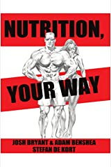 Nutrition, Your Way Kindle Edition