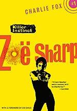 Killer Instinct (Charlie Fox Book 1)