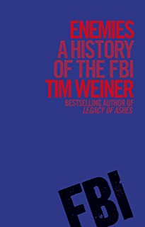 Enemies: A History of the FBI (English Edition)