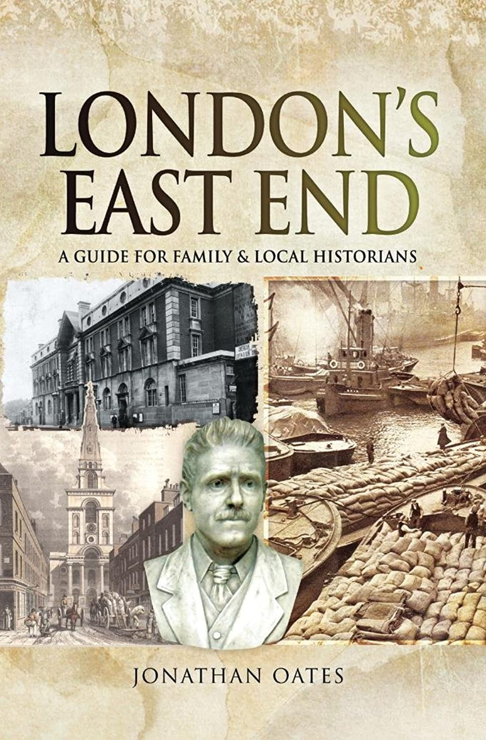 London's East End: A Guide for Family and Local Historians