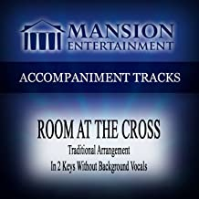 Room at the Cross (Traditional) [Accompaniment Track]