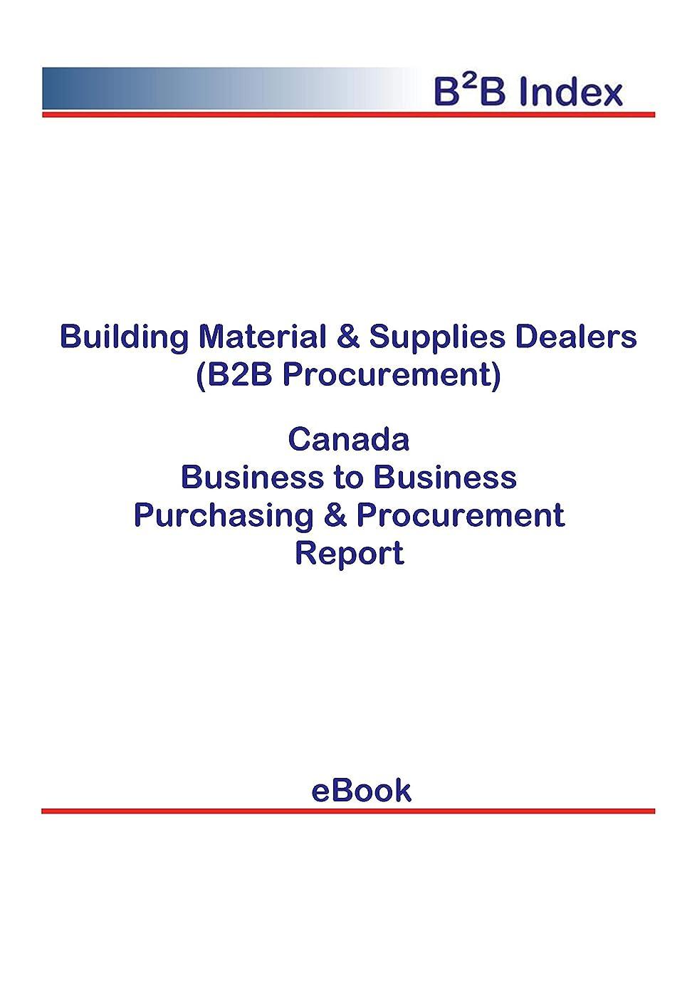 電気的ソファー一時解雇するBuilding Material & Supplies Dealers (B2B Procurement) in Canada: B2B Purchasing + Procurement Values (English Edition)