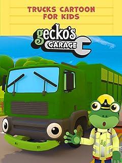 Gecko's Garage - Trucks Cartoon for Kids