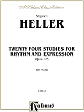 Twenty-four Piano Studies for Rhythm and Expression, Opus 125: For Intermediate to Advanced Piano (Kalmus Edition)