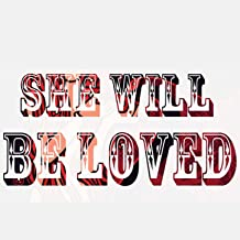 Best she will be loved mp3 Reviews
