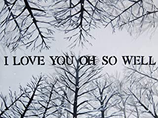 I Love You Oh So Well 8x10 Inch Painting Print Quote Art Tree Artwork Wall Decor