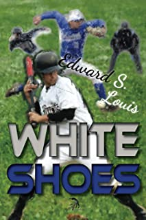 White Shoes: A Novel