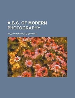 A.B.C. of Modern Photography