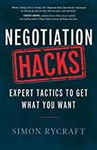 Negotiation Hacks: Expert Tactics To Get What You Want (Hacks Capital)