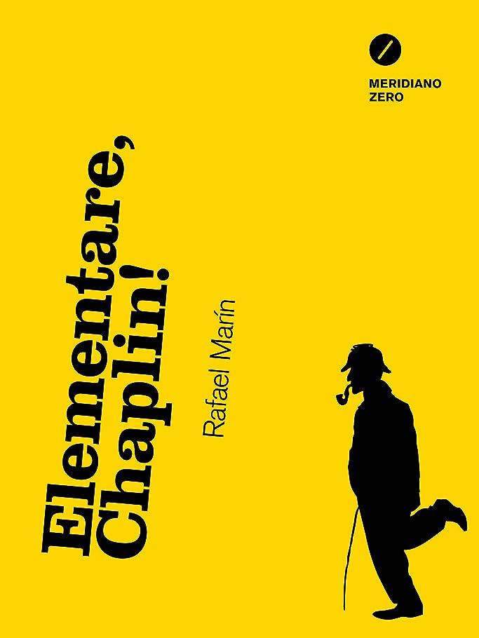 同意特徴づける武装解除Elementare, Chaplin! (Italian Edition)