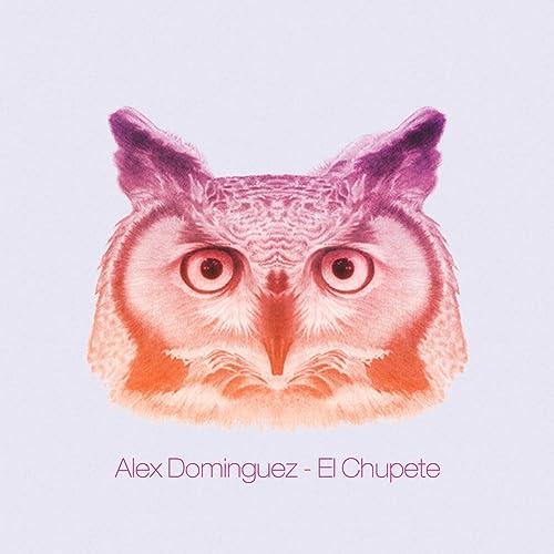 El Chupete de Alex Dominguez en Amazon Music - Amazon.es