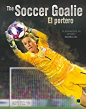 Playmakers in Sports: The Soccer Goalie – Rourke NonFiction Reader, Grades 3–9 (English and Spanish Edition)