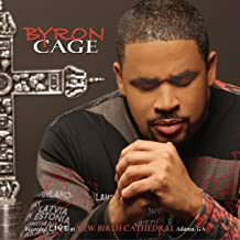 Best byron cage the presence of the lord Reviews