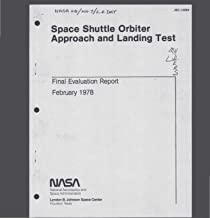 Space Shuttle Orbiter Approach and Landing Test: Final Evaluation Report