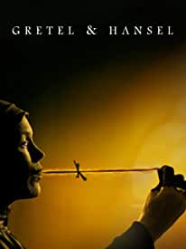 GRETEL & HANSEL debuts on Digital April 7 and on Blu-ray and DVD May 5 from Warner Bros.